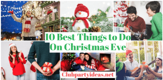 10 Best Things to Do On Christmas Eve